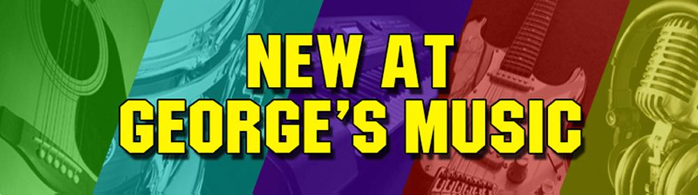 New Gear at George's Music